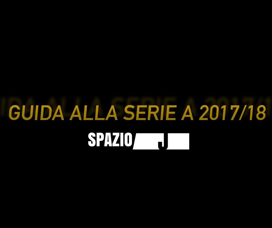 guida serie a 2017 18